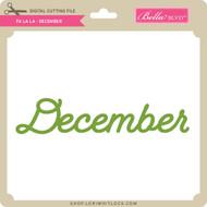 Fa La La - December