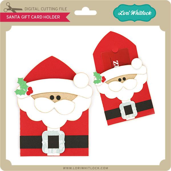 Santa Gift Card Holder Lori Whitlock S Svg Shop