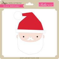Fa La La - Santa Claus 2