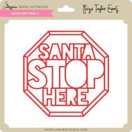 Santa Stop Here 3