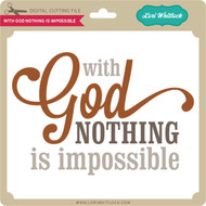 With God Nothing is Impossible