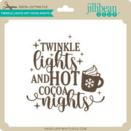 Twinkle Lights Hot Cocoa Nights