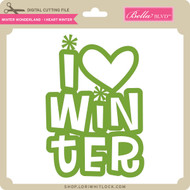 Winter Wonderland - I Heart Winter