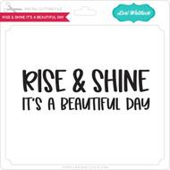 Rise & Shine It's a Beautiful Day