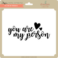 You are My Person 2