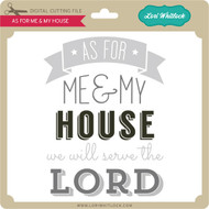 As For Me & My House