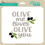 Olive Me Loves Olive You