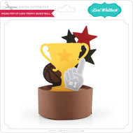 Round Pop Up Card Trophy Basketball