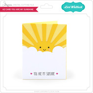 A2 Card You are My Sunshine
