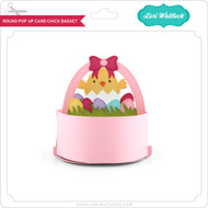 Round Pop Up Card Chick Basket