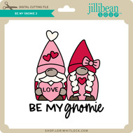 Be My Gnomie 3