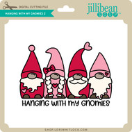 Hanging with My Gnomies 2