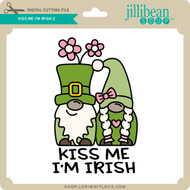 Kiss Me I'm Irish 2