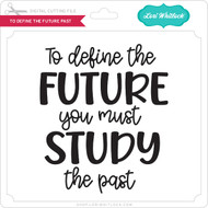 To Define The Future Past
