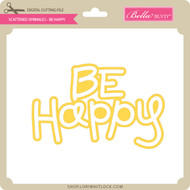 Scattered Sprinkles - Be Happy