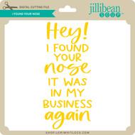 I Found Your Nose