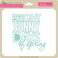 Spring Fling and Easter - Bright Sunny Days
