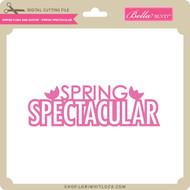 Spring Fling and Easter - Spring Spectacular