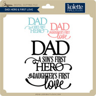 Dad: Hero and First Love