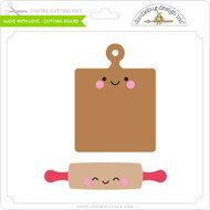 Made with Love - Cutting Board