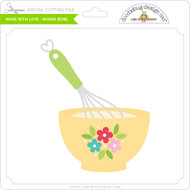Made with Love - Mixing Bowl