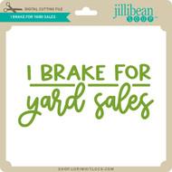 I Brake for Yardsales