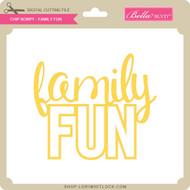 Chip Script - Family Fun