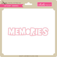 Chip Script - Memories