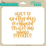 Outward Smiles and Inward Screams