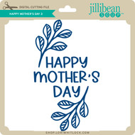 Happy Mother's Day 3