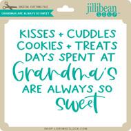 Grandmas are Always so Sweet