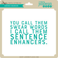 Sentence Enhancers