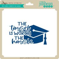 The Tassel is Worth the Hassle