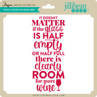 There is Room for More Wine