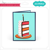 A2 Stacked Card Birthday Cake Slice