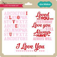 I Love You Word Art 2