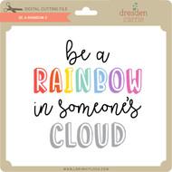 Be a Rainbow 2