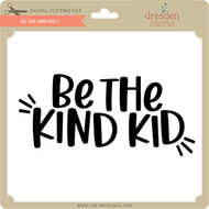 Be the Kind Kid 3