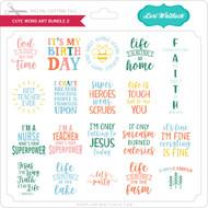 Cute Word Art Bundle 2