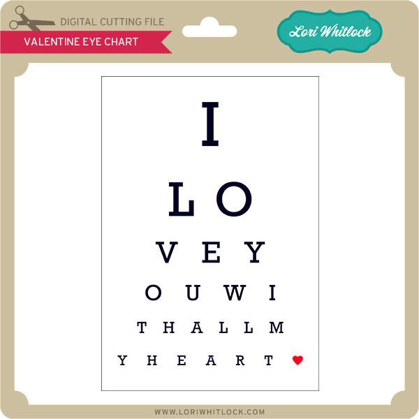 Valentine Eye Chart Lori Whitlocks Svg Shop