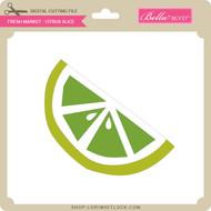 Fresh Market - Citrus Slice