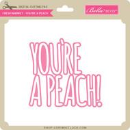 Fresh Market - You're a Peach