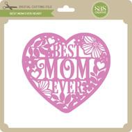 Best Mom Ever Heart