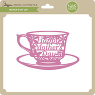 Mother's Day Cup
