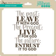 Entrust it to God