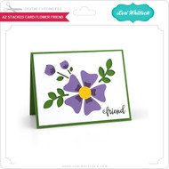 A2 Stacked Card Flower Friend
