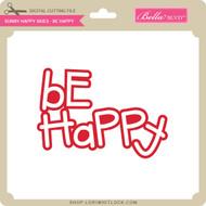 Sunny Happy Skies - Be Happy