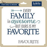 Every Family is Awesome