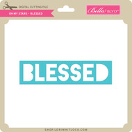 Oh My Stars - Blessed