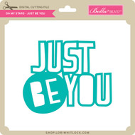 Oh My Stars - Just Be You